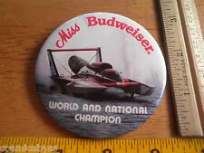 1980s Power boat racing button Miss Budweiser Thunderboats World Champion
