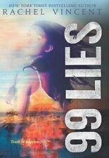 99 Lies by Rachel Vincent 9780062411594  (100 hours )