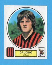 PANINI CALCIATORI 1977/78 - Figurina n.195- GAUDINO- MILAN -Recuperata