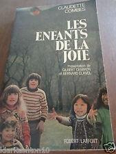Claudette Combes: les enfants de la joie/ Robert Laffont