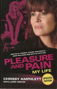 Pleasure and Pain: My Life by Chrissy Amphlett (Updated PB, 2009) - AUST SELLER!