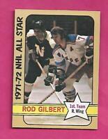 1972-73 OPC # 229 RANGERS ROD GILBERT ALL STAR  HIGH # EX-MT CARD (INV# C6931)