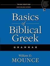 Basics of Biblical Greek Grammar by William D. Mounce (Hardback, 2009)
