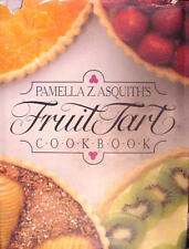 Pamella Z. Asquiths Fruit Tart Cookbook