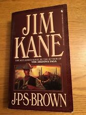 Jim Kane by J.P.S. Brown JPS Paperback Bantam Book 1991