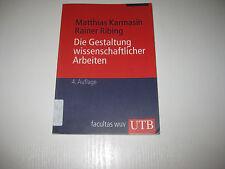 Die Gestaltung wissenschaftlicher Arbeiten von Matthias Karmasin , 4. Aufl. 2009