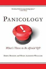 Panicology: What's There to Be Afraid Of?