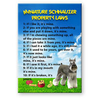 MINIATURE SCHNAUZER Property Laws FRIDGE MAGNET Funny