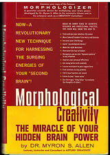 Morphological Creativity - The Miracle of Your Hidden Brain Power - 1970 Allen