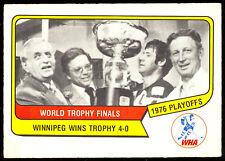 1976 77 OPC O PEE CHEE WHA HOCKEY #132 WINNIPEG JETS WORLD TROPHY FINALS EX-NM
