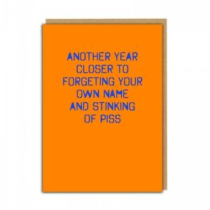 ANOTHER YEAR CLOSE- FUNNY RUDE BIRTHDAY CARD FRIEND DAD BROTHER MUM SISTER