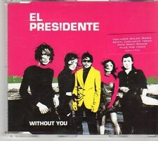 (DY828) El Presidente, Without You - 2005 CD