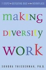 Making Diversity Work: Seven Steps for Defeating Bias in the Workplace, Sondra T