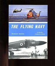 br- Almark- THE FLYING NAVY, Richard Gardner ( British Fleet Air Arm) sb, good