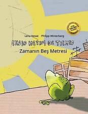 Cinco metros de tiempo/Zamanın Bes Metresi: Libro infantil ilustrado español-tur