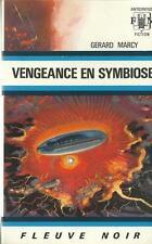 FLEUVE NOIR - ANTICIPATION N° 442 : VENGEANCE EN SYMBIOSE - GERARD MARCY - TTBE