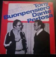IL MEGLIO DI TONY BONPENSIERO DANTE PERTOSA*ANNO 1980-DISCO VINILE 33 GIRI* N.83