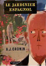 ++A.J. CRONIN le jardinier espagnol 1967 POCHE++