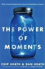 The Power of Moments by Chip Heath & Dan Heath NEW