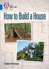 Collins Big Cat  How to Build a House: Band 16/Sapphire Collins UK VeryGood