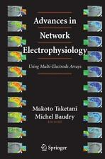 Advances in Network Electrophysiology : Using Multi-Electrode Arrays (2010,...