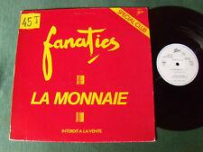 "FANATICS: La monnaie  - 12"" MAXI 45T 1982 JUKE-BOX PROMO French rock EPIC SDC 67"