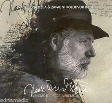 Rada Serbedzija & zapadni kolodvor nastro CD vrijeme je Draga album 2014 Croatia