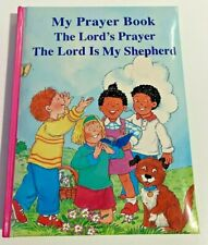 My Prayer Book The Lord's Prayer The Lord is My Shepherd