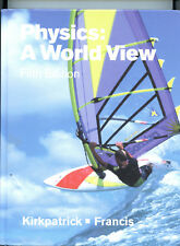 Physics: A World View 5th Edition Kirkpatrick & Francis EX