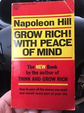 Grow Rich! With Peace Of Mind - By Napoleon Hill