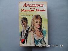 LIVRE Anne et Serge Golon ANGELIQUE ET LE NOUVEAU MONDE  TREVISE 1967   I49
