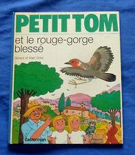 Gérard et Alain Grée / PETIT TOM et le rouge-gorge blessé
