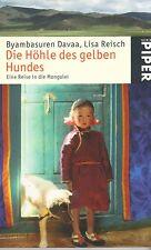 Byambasuren Davaa und Lisa Reisch: Die Höhle des gelben Hundes - Mongolei