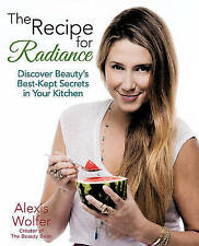 The Recipe for Radiance: Discover Beauty's Best-Kept Secrets in Your Kitchen