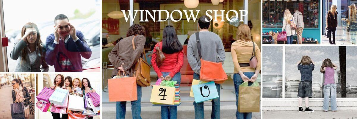 WINDOW SHOP 4U