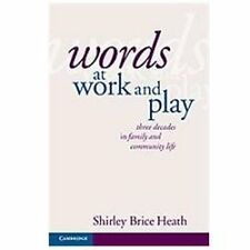 NEW - Words at Work and Play: Three Decades in Family and Community Life
