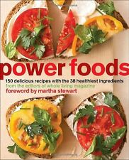 Power Foods: 150 Delicious Recipes with the 38 Healthiest Ingredients by The Edi