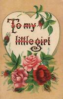 VINTAGE HEART & ROSES To My Little Girl POSTCARD - EXCELLENT - UNUSED