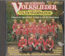 C.D.MUSIC  E112  DIE SCHONSTEN  VOLKSLIEDER  , TOLZER KNABENCHOR      CD