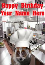 Lento Loris j463 Chef Cocinar Diversión Lindo Personalizado Feliz Cumpleaños Tarjeta