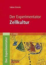 Der Experimentator: Zellkultur von Sabine Schmitz | Buch | Zustand gut