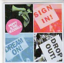 (EE830) Poppy & The Jezebels, Sign In, Dream On, Drop Out - DJ CD