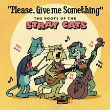 Please Give Me Something-The Roots Of The Stray Ca (2010, CD NIEUW)