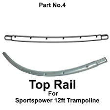 SPARE PARTS Sportspower 12ft Trampoline Top Rail ( Part No.4)