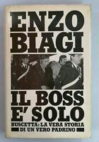 Libro Il boss è solo Enzo Biagi 1986 Mondadori Buscetta Padrino Mafia Libri 12