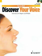 Discover Your Voice Learn to Sing from Rock to Classic NEW Schott 049003242