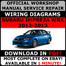 # OFFICIAL WORKSHOP Service Repair MANUAL for SUBARU IMPREZA WRX 2012-2013 #