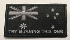 "Australian Subdued Flag Patch 8cm x 4.5cm, ""Try Burning This One"" Hook Rear"