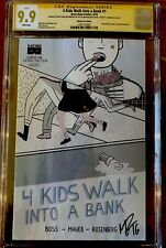 4 Kids Walk Into A Bank #1 CGC 9.9 MINT ECCC VARIANT SS SIGNED by Rosenberg #126