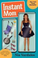 Instant Mom by Nia Vardalos (2014, Paperback)